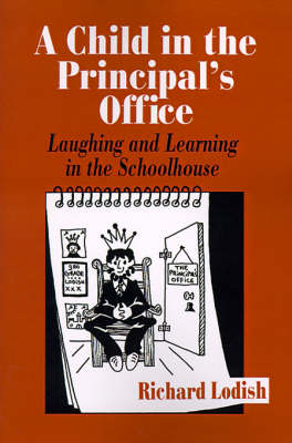 A Child in the Principal's Office (Paperback)