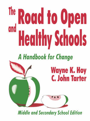 The Road to Open and Healthy Schools: A Handbook for Change, Middle and Secondary School Edition (Paperback)