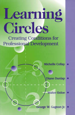 Learning Circles: Creating Conditions for Professional Development (Paperback)