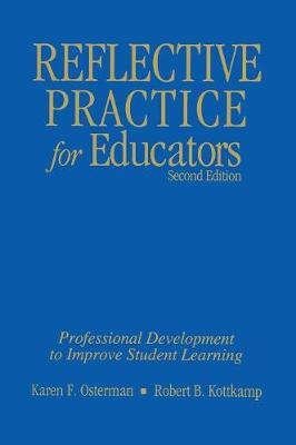 Reflective Practice for Educators: Professional Development to Improve Student Learning (Hardback)