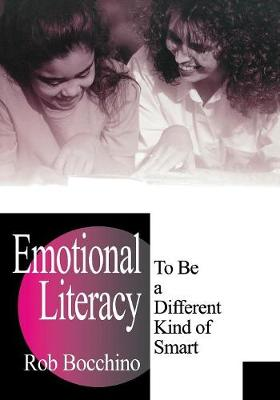 Emotional Literacy: To Be a Different Kind of Smart (Paperback)