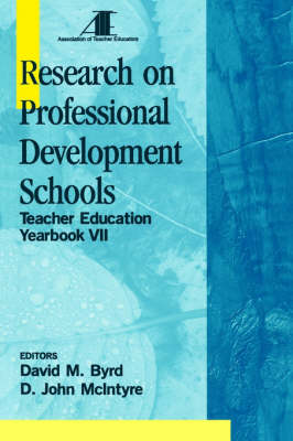 Research on Professional Development Schools: Teacher Education Yearbook VII - Teacher Education (Paperback)