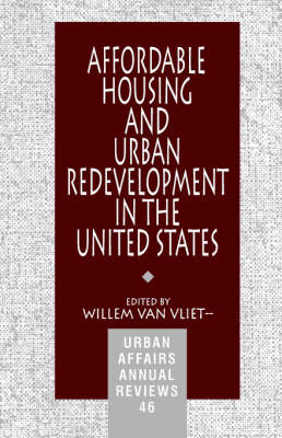 Affordable Housing and Urban Redevelopment in the United States: Learning from Failure and Success - Urban Affairs Annual Reviews (Paperback)