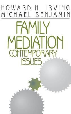 Family Mediation: Contemporary Issues (Hardback)