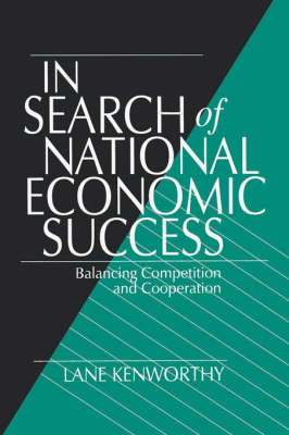 In Search of National Economic Success: Balancing Competition and Cooperation (Paperback)