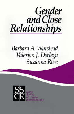 Gender and Close Relationships - SAGE Series on Close Relationships (Paperback)