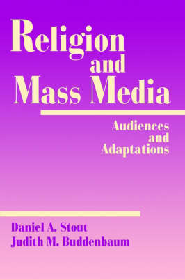 Religion and Mass Media: Audiences and Adaptations (Paperback)
