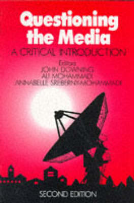 Questioning the Media: A Critical Introduction (Paperback)