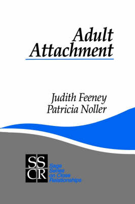 Adult Attachment - SAGE Series on Close Relationships (Paperback)