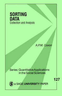 Sorting Data: Collection and Analysis - Quantitative Applications in the Social Sciences (Paperback)