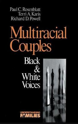 Multiracial Couples: Black & White Voices - Understanding Families series (Hardback)