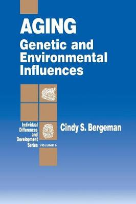 Aging: Genetic and Environmental Influences - Individual Differences and Development (Paperback)
