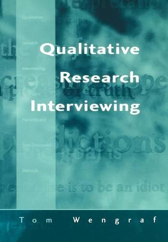 Qualitative Research Interviewing: Biographic Narrative and Semi-Structured Methods (Paperback)
