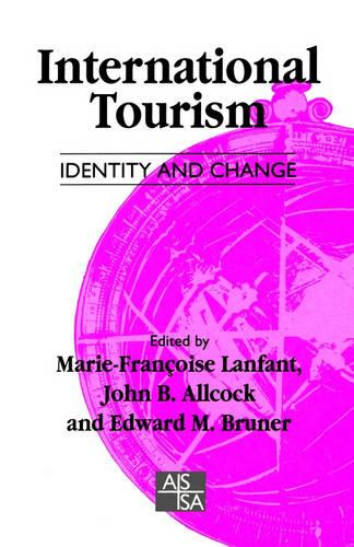 International Tourism: Identity and Change - Sage Studies in International Sociology (Paperback)