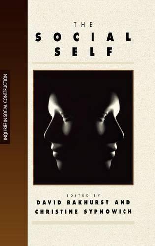The Social Self - Inquiries in Social Construction Series (Hardback)