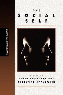 The Social Self - Inquiries in Social Construction Series (Paperback)
