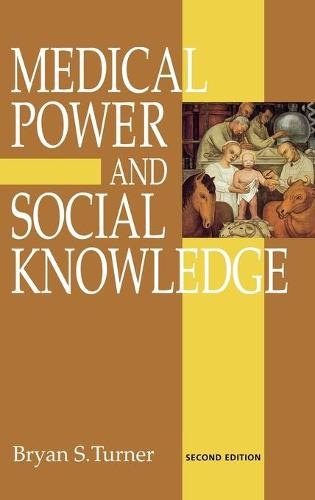 Medical Power and Social Knowledge (Hardback)