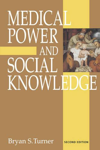 Medical Power and Social Knowledge (Paperback)