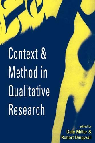 Context and Method in Qualitative Research (Paperback)