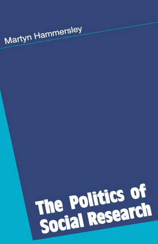 The Politics of Social Research (Hardback)