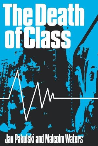 The Death of Class (Paperback)