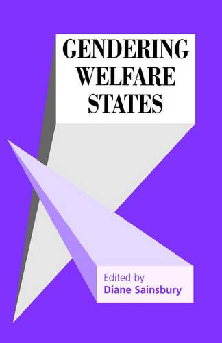 Gendering Welfare States - Sage Modern Politics Series (Paperback)