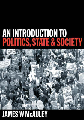 An Introduction to Politics, State and Society (Hardback)