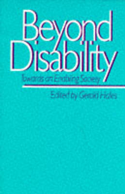 Beyond Disability: Towards an Enabling Society - Published in Association with The Open University (Paperback)