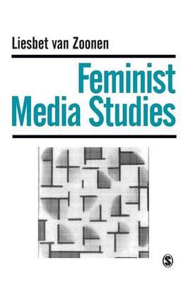 Feminist Media Studies - Media Culture & Society Series (Paperback)