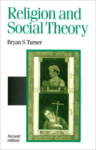 Religion and Social Theory - Published in association with Theory, Culture & Society (Paperback)