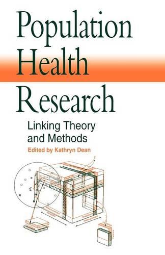 Population Health Research: Linking Theory and Methods (Paperback)