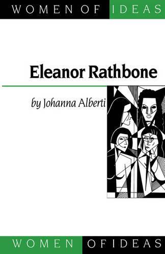 Eleanor Rathbone - Women of Ideas Series (Hardback)