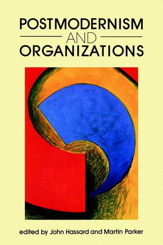 Postmodernism and Organizations (Paperback)
