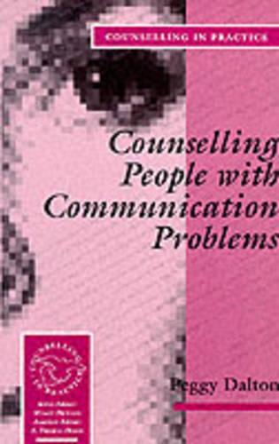 Counselling People with Communication Problems - Therapy in Practice (Paperback)