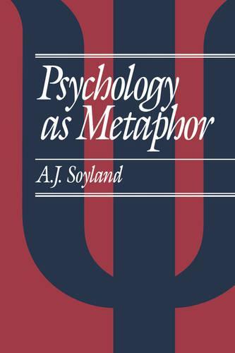 Psychology as Metaphor (Paperback)