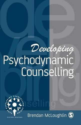 Developing Psychodynamic Counselling - Developing Counselling series (Paperback)