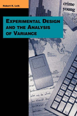 Experimental Design and the Analysis of Variance (Paperback)