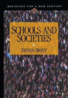 Schools and Societies - Sociology for a New Century Series (Paperback)