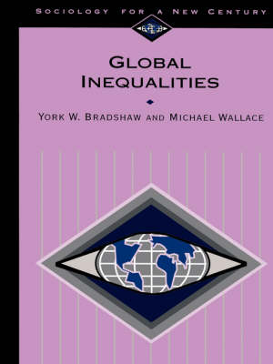 Global Inequalities - Sociology for a New Century Series (Paperback)