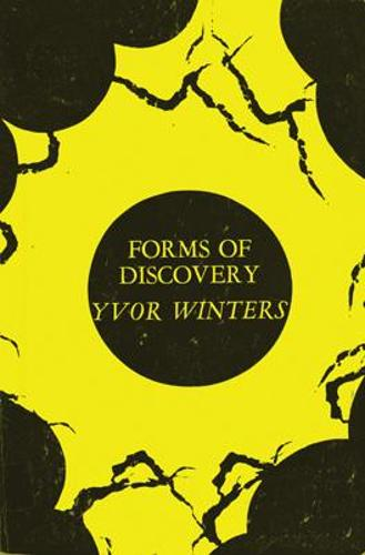 Forms of Discovery: Critical and Historical Essays on the Forms of the Short Poem in English (Paperback)