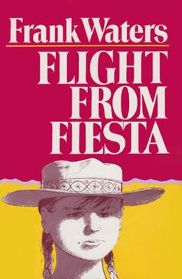 Flight From Fiesta (Paperback)
