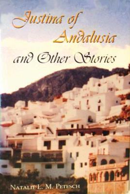 Justina of Andalusia and Other Stories (Hardback)