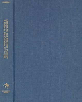 American and British Poetry: A Guide to the Criticism, 1979-1990 (Hardback)