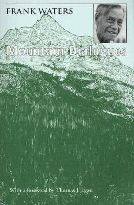 Mountain Dialogues (Paperback)