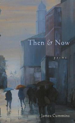 Then and Now: Poems (Hardback)
