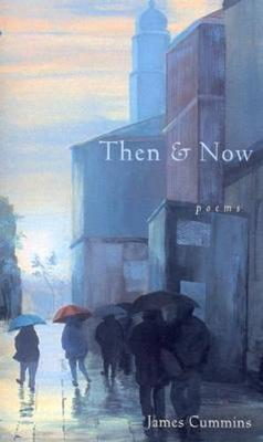 Then and Now: Poems (Paperback)