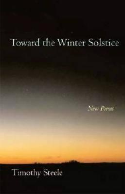 Toward the Winter Solstice: New Poems (Paperback)
