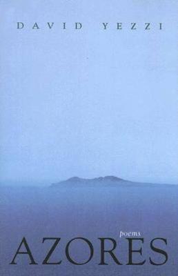 Azores: Poems (Hardback)