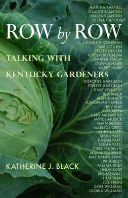 Row by Row: Talking with Kentucky Gardeners (Paperback)
