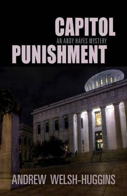 Capitol Punishment: An Andy Hayes Mystery - Andy Hayes Mysteries (Hardback)